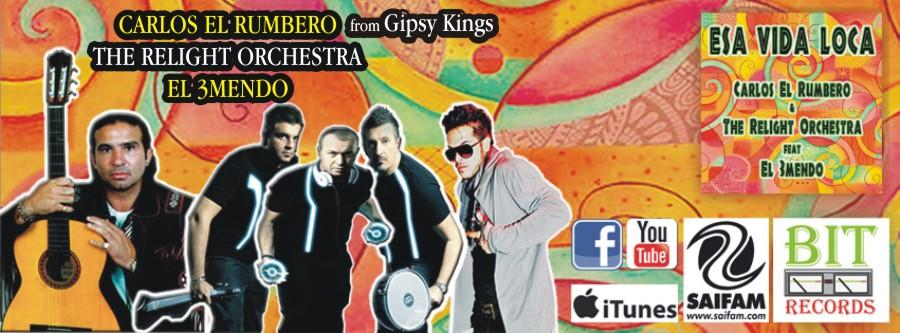 Carlos El Rumbero & The Relight Orchestra feat El 3Mendo - Esa Vida Loca