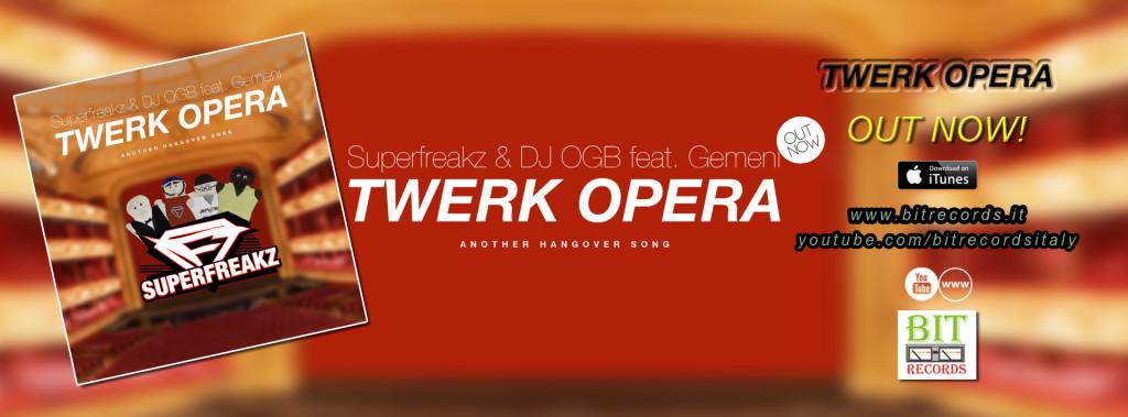 Superfreakz & DJ OGB feat. Gemeni - Twerk Opera (Another Hangover Song) FB