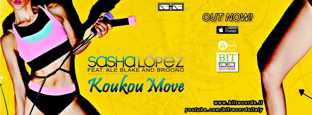 Sasha Lopez feat Ale Blake and Broono - Koukou move FB